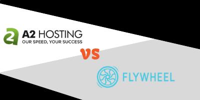 a2 hosting vs flywheel