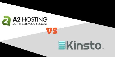 a2 hosting vs kinsta